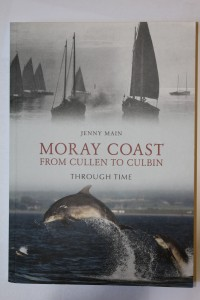 Front cover of book: Moray Coast from Cullen to Culbin by Jenny Main