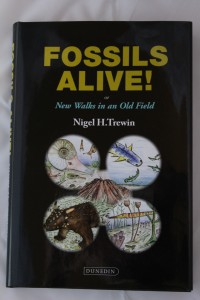Front cover of book: Fossils Alive! by Nigel Trewin
