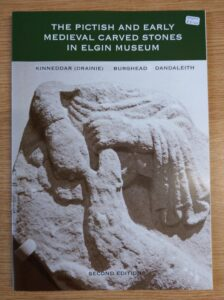 The Pictish and Early Medieval Carved Stones in Elgin Museum