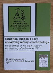 Forgotten, hidden and lost: unearthing Moray's archaeology