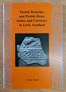 PICTISH BROOCHES AND PICTISH HENS
